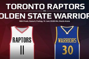 Game 6 NBA Finals: Toronto Raptors gegen Golden State Warriors